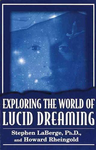 exploring the world of lucid dreaming_Sleepbooks
